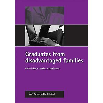 Graduates from disadvantaged families Early labour market experiences