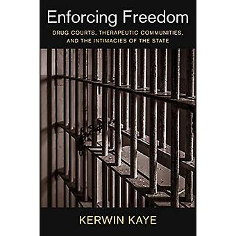 Enforcing Freedom by Kerwin Assistant Professor of Sociology Kaye