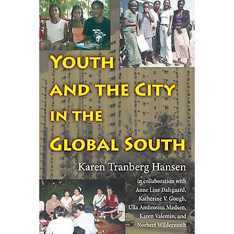 Youth  City In Global South by Karen Tranberg Hansen