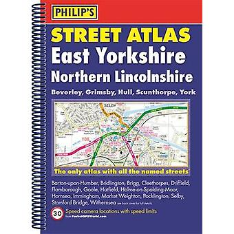 Philips Street Atlas East Yorkshire and Northern Lincolnshi by Philips