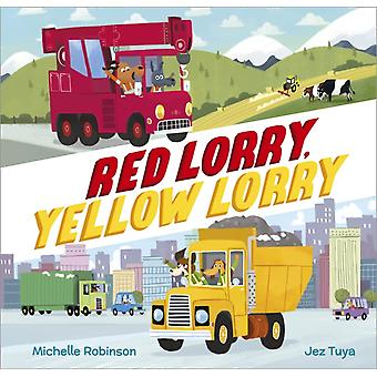Red Lorry Yellow Lorry by Michelle Robinson