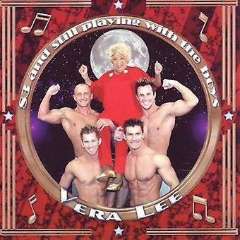 Vera Lee - 83 & Still Playing with the Boys [CD] USA import