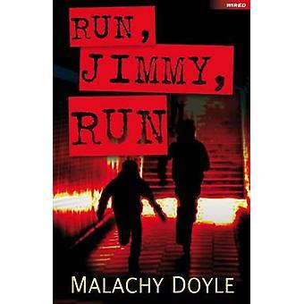 Run Run Jimmy Doyle Malachy