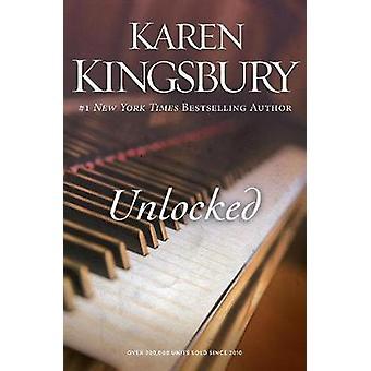 Unlocked - A Love Story by Karen Kingsbury - 9780310342540 Book