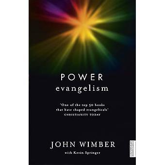Power Evangelism by Kevin Springer - John Wimber - 9781444750270 Book