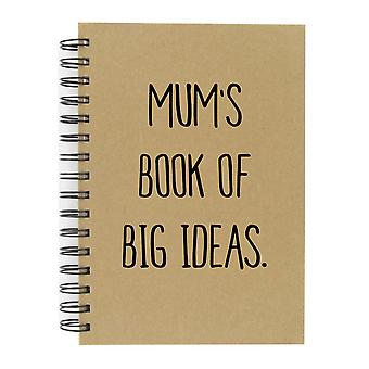 Mum's Book Of Big Ideas To Do A5 Kraft Notebook