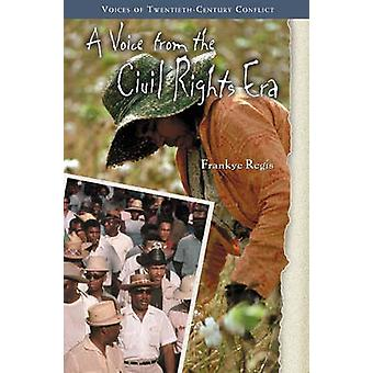 A Voice from the Civil Rights Era by Frankye Regis - 9780313329982 Bo