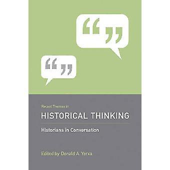 Recente thema's in historisch denken door Donald A. Yerxa - 97815700374