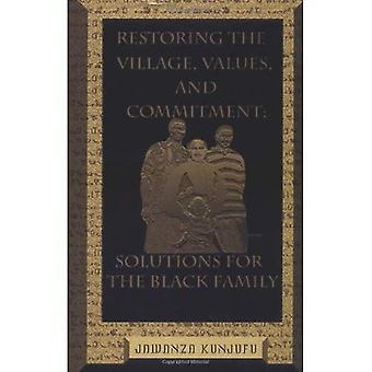 Återställa den byn, värderingar och engagemang: lösningar för familjen svart