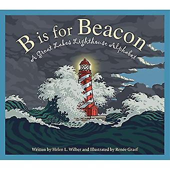 B Is van Beacon: een grote meren vuurtoren alfabet