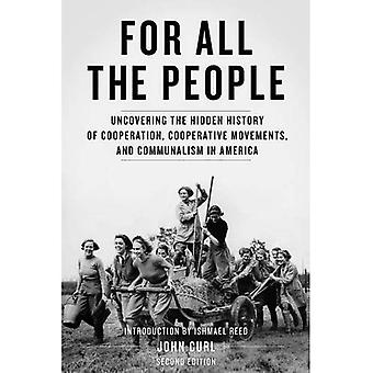 För alla människor: avslöja den dolda historien om samarbete, kooperativa rörelser och särintressen i Amerika