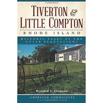 Tiverton & Little Compton, Rhode Island: Contos históricos das plantações exteriores (American Chronicles (história imprensa))