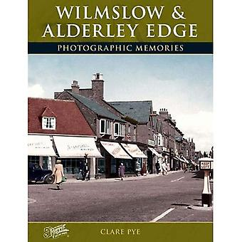 Francis Frith's Wilmslow and Alderley Edge (Photographic Memories)