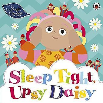 In the Night Garden: Sleep Tight, Upsy Daisy (In The Night Garden)