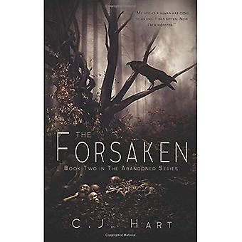 The Forsaken (Abandoned)