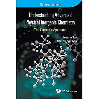 Understanding Advanced Physical Inorganic Chemistry: The Learner's Approach (Revised Edition)