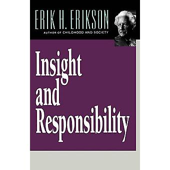 Insight and Responsibility by Erilson & Erik H.