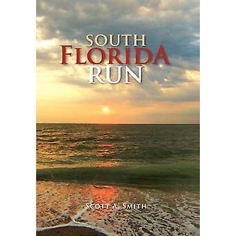 Zuid-Florida gerund door Smith & Scott A.