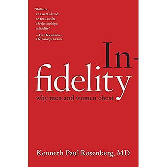 Infidélité - pourquoi les hommes et femmes trichent en Kenneth Paul Rosenberg - 97807