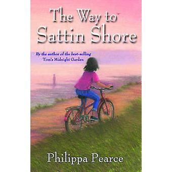 The Way to Sattin Shore by Philippa Pearce - 9780192792402 Book