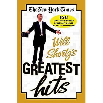 The New York Times Will Shortz's Greatest Hits - 150 Crossword Puzzles