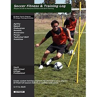 Soccer Fitness and Skill Training by Darren Pitfield - 9780578041216