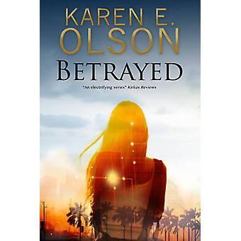 Betrayed by Karen E. Olson - 9780727886811 Book