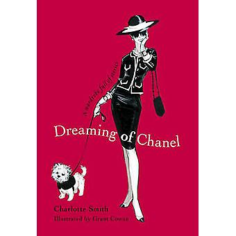 Dreaming of Chanel by Charlotte Smith - Grant Cowan - 9780732292072 B