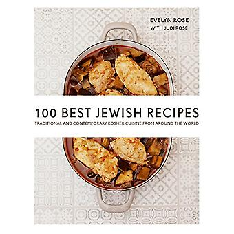 100 Best Jewish Recipes - Traditional and Contemporary Kosher Cuisine