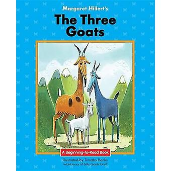 The Three Goats by Margaret Hillert - 9781599537887 Book