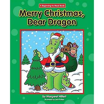 Merry Christmas - Dear Dragon by Margaret Hillert - 9781599537757 Book