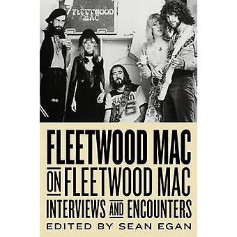 Fleetwood Mac på Fleetwood Mac - intervjuer och möten av Sean Ega