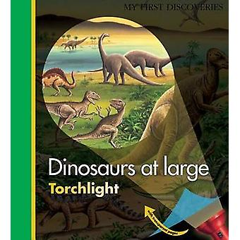 Dinosaurs at Large by Claude Delafosse - Donald Grant - Donald Grant