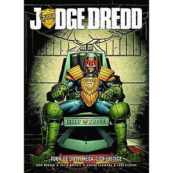 Judge Dredd Tour of Duty - Mega-City Justice by John Wagner - Carlos E