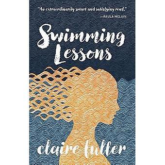 Swimming Lessons by Claire Fuller - 9781941040935 Book