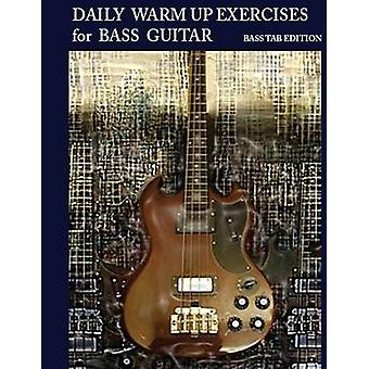 Daily Warm Up Exercises for Bass Guitar by Mooney & Steven