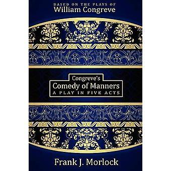 Een toneelstuk in vijf acts van Morlock & Frank J.