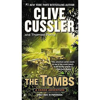 The Tombs by Clive Cussler - Thomas Perry - 9780425265079 Book