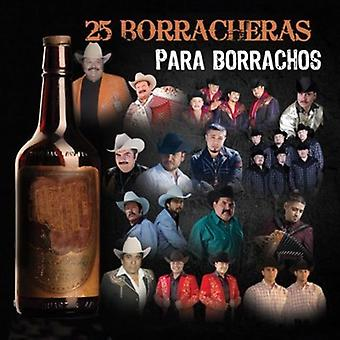 Verschiedene Künstler - 25 Borracheras Para Borrar [CD] USA importieren