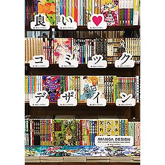 Manga Design - Book Designs for Japanese Comic Books by K.T. - 9784756