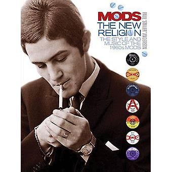 Mods - de nieuwe godsdienst door Paul Anderson - 9781780385495 boek