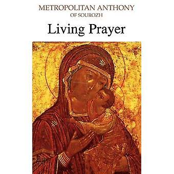 Living Prayer by Bloom & Anthony