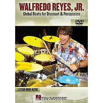Global Beats For Drumset and Percussion by Walfredo Reyes