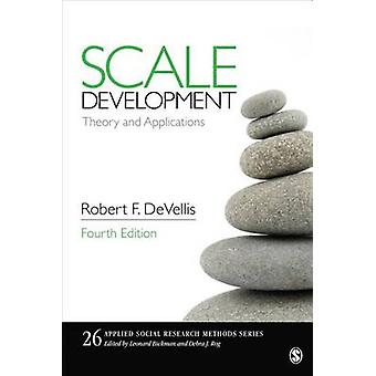 Scale Development Theory and Applications by DeVellis & Robert F.