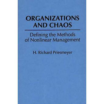 Organizations and Chaos - Defining the Methods of Nonlinear Management
