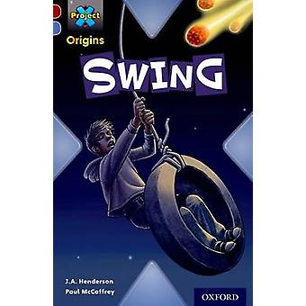 Project X Origins Dark Red Book Band Oxford Level 17 Extreme Swing por Jan Andrew Henderson & Illustrated por Paul McCaffrey