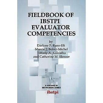 Fieldbook of Ibstpi Evaluator Competences por RussEft & Darlene F.