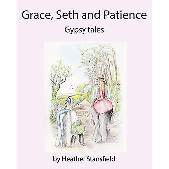 GRACE SETH  PATIENCE by Stansfield & Heather
