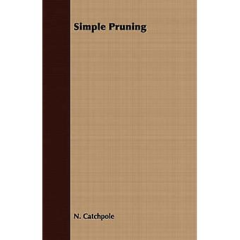 Simple Pruning by Catchpole & N.