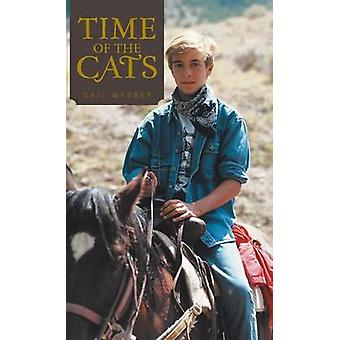 Time of the Cats by Webber & Gail